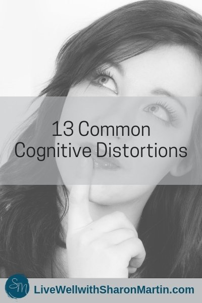 13 Types of Cognitive Distortions #CBT #distortedthoughts #thinkingerrors #negativitybias