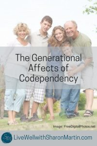 Generational Affects of Codependency. Codependency is learned and passed down in families. You can be codependent even if you had a normal childhood.
