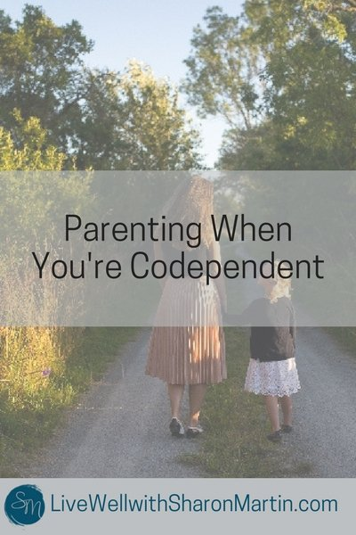 Parenting When You're Codependent Breaking the Cycle of Codependency