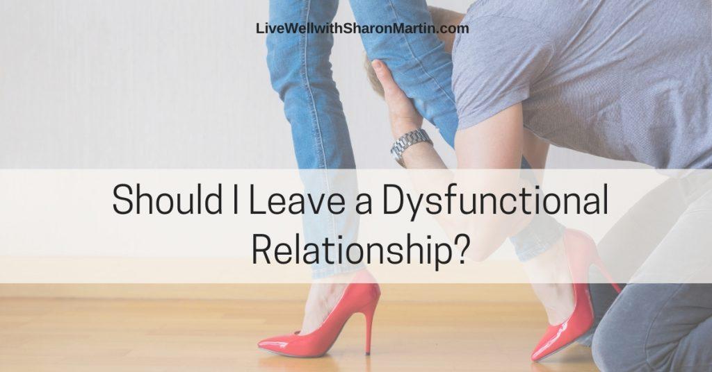 Should I leave a troubled relationship