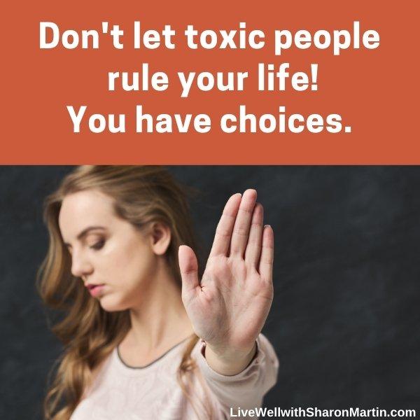 Set boundaries with toxic people