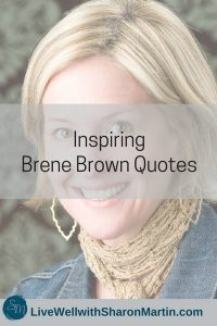 Inspiring Brene Brown Quotes