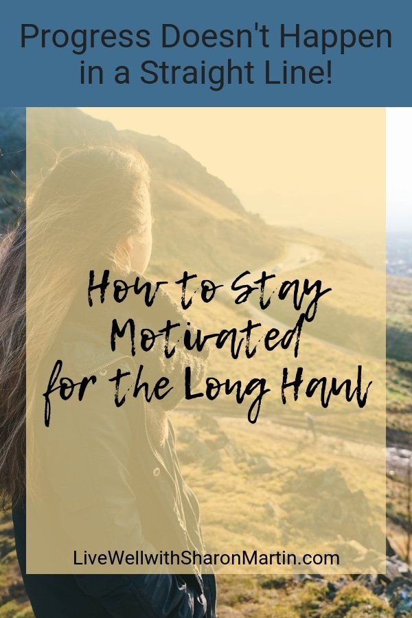 How to stay motivated for the long haul #motivation #change #personalgrowth #healing #growth #relapse
