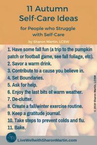 Autumn Self-Care, seasonal self-care, fall self-care #selfcare #coldweather #autumn #baking #mentalhealth #clutter #boundaries