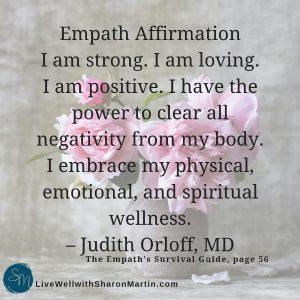 Empath's Affirmation by Judith Orloff #selfcare #affirmation #HSP #empath