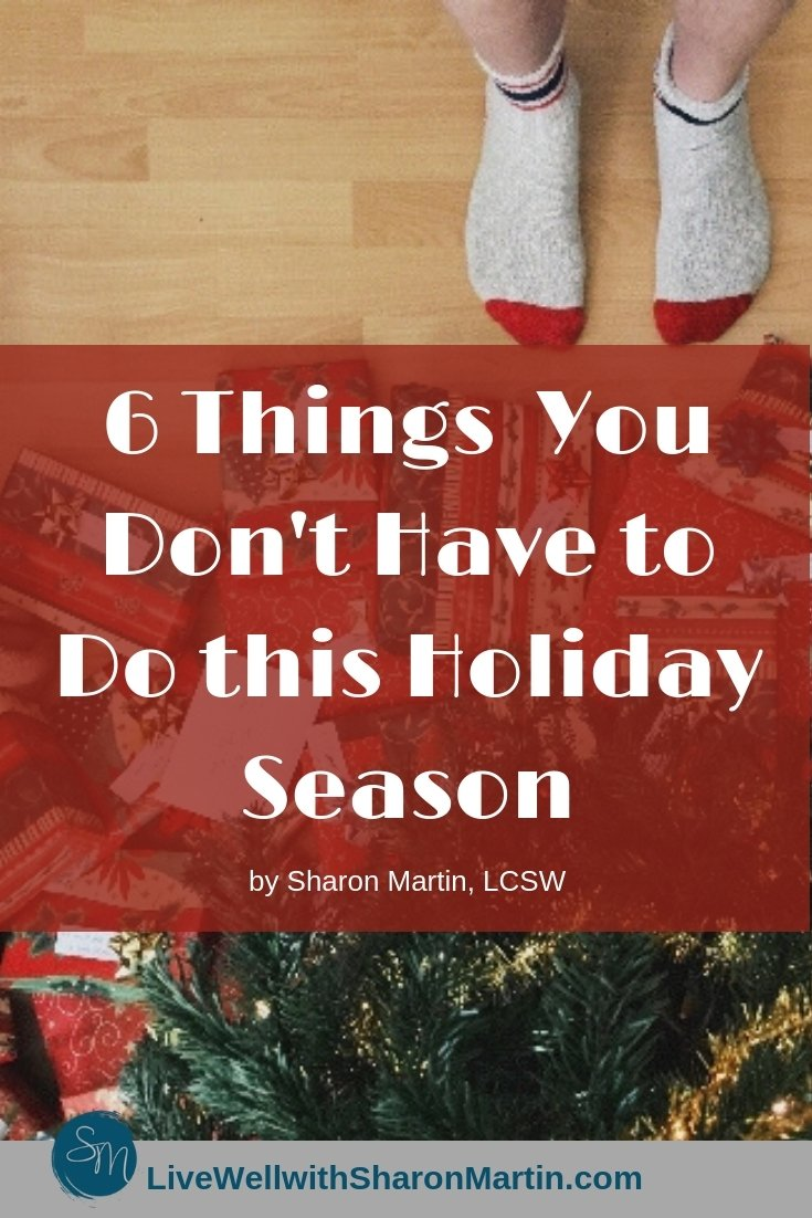 6 Things You Don't Have to Do this Holiday Season