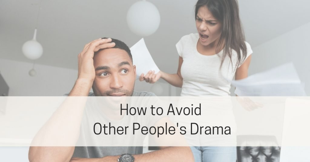 How to Avoid People's Drama