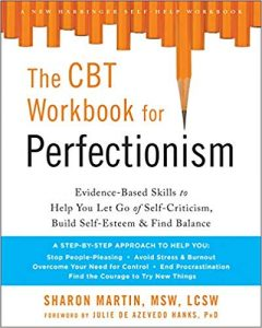 The CBT Workbook for Perfectionism by Sharon Martin. Overcome perfectionism workbook #perfectionism #cbt