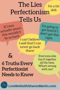 6 Truths about Perfectionism