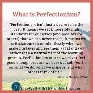 What is Perfectionism? Learn the truth about perfectionism