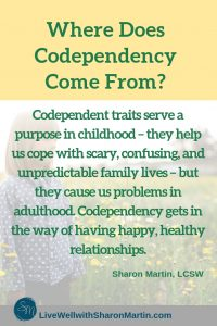 Where does codependency come from?