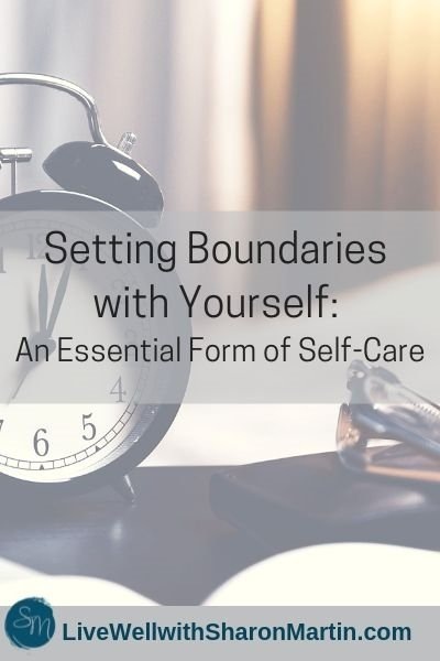 Setting Boundaries with Yourself