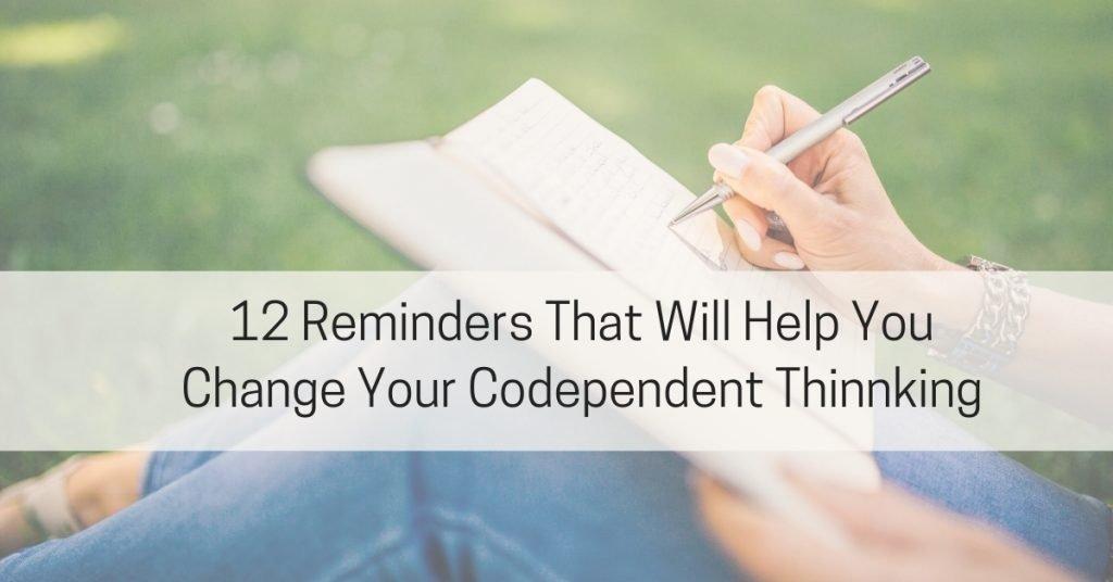 Change Codependent Thinking
