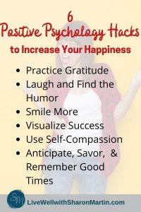 6 Positive Psychology Hacks