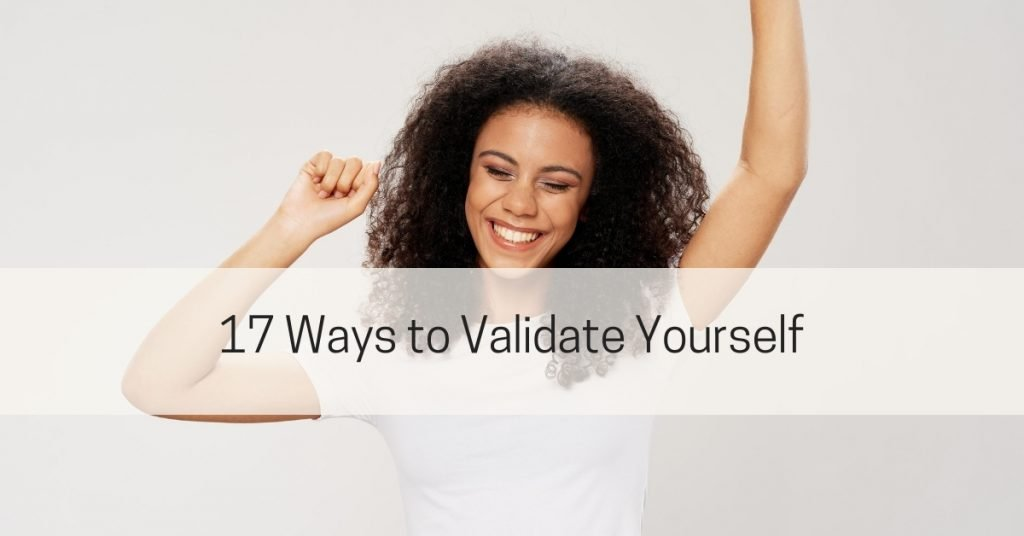 How to validate yourself