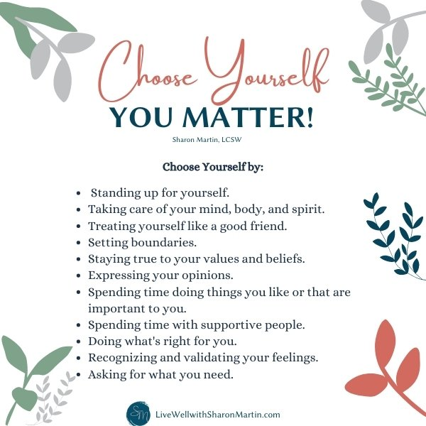 Choose Yourself You Matter
