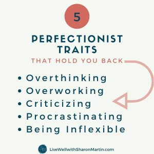 5 perfectionist traits that hold you back