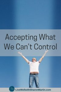 Accepting What We Can't Control