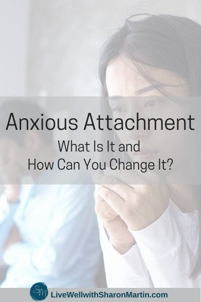 Anxious Attachment