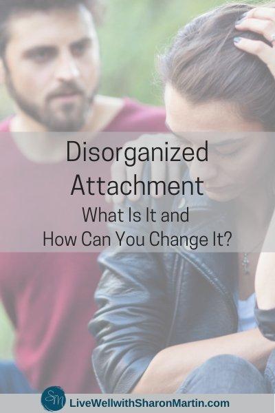 disorganized attachment