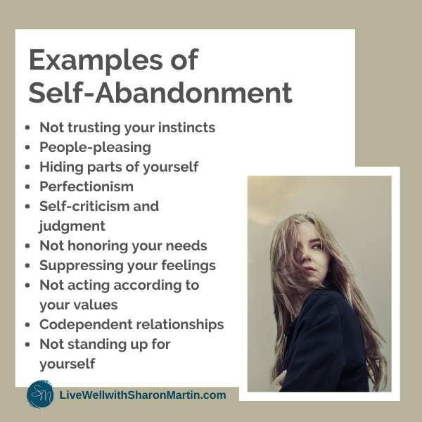 Examples of self-abandonment