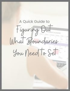 figuring out what boundaries you need