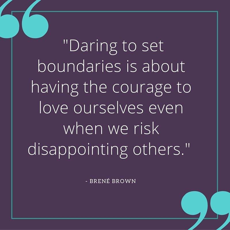 dare to set boundaries brene brown quote