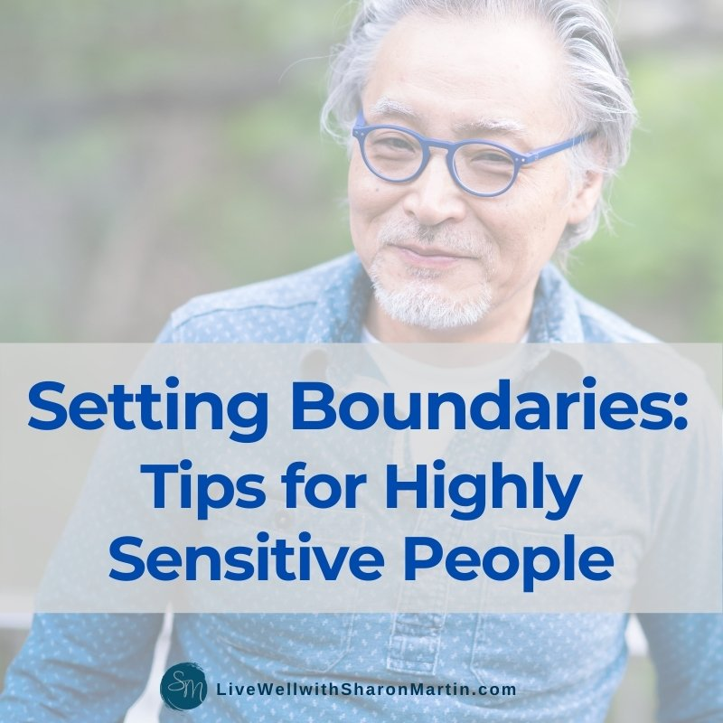 Setting Boundaries: Tips for Highly Sensitive People