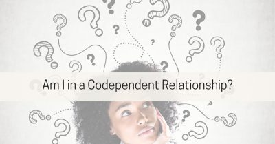 Am I in a Codependent Relationship?